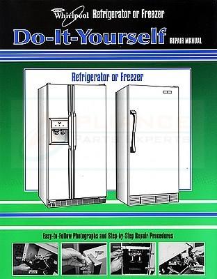 Whirlpool kenmore refrigerator repair manual refrigerator not 677969 whirlpool kenmore refrigerator or freezer repair manual ap3062521 ps573929 solutioingenieria Choice Image